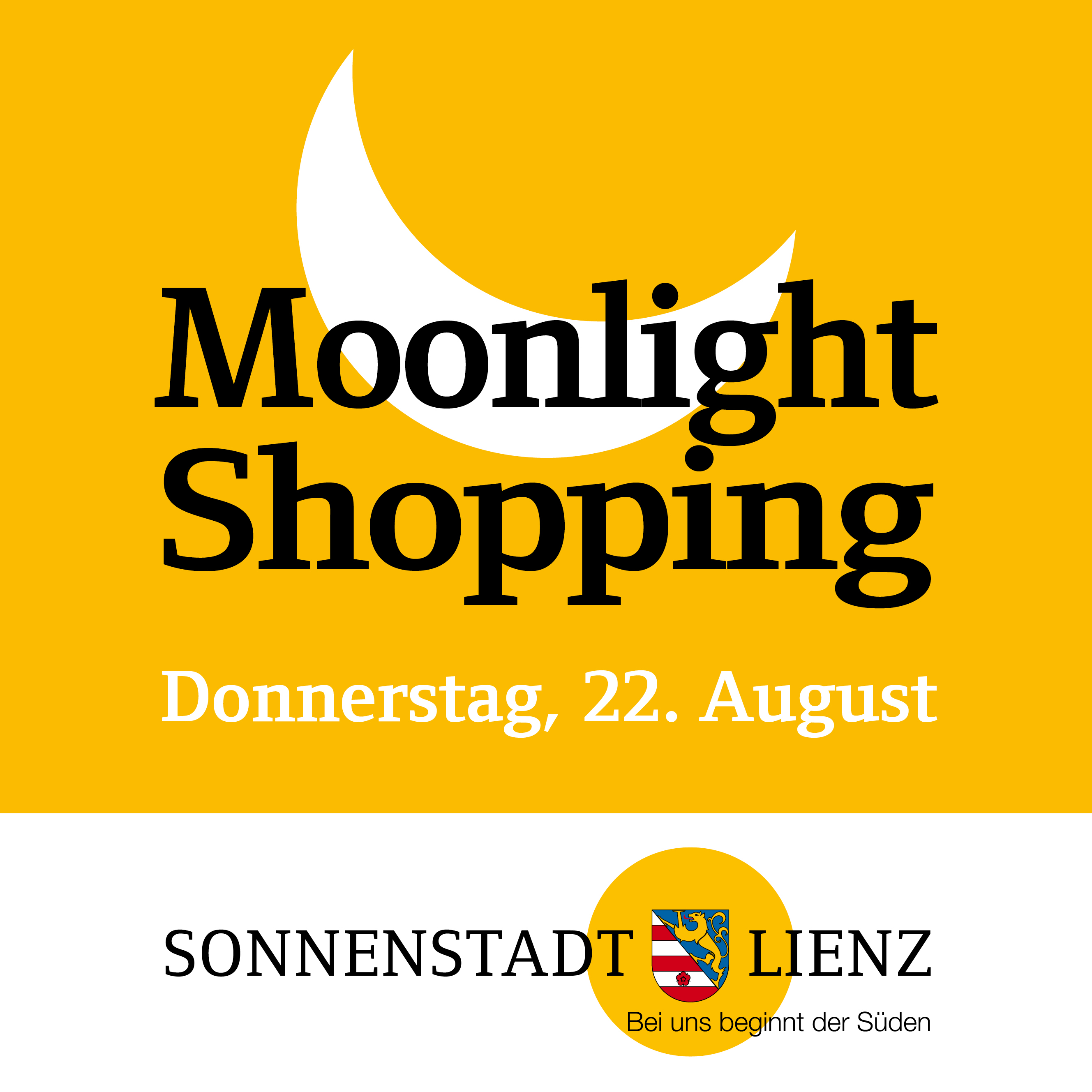 Moonlightshopping August 2019 vom 17. bis 22.8.2019